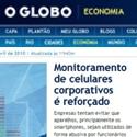 Com abusos na utilização de celulares corporativos, empresas reforçam monitoramento - O Globo - Sumus