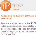 Atacadão reduz em 30% os custos com telefonia IP News - Sumus